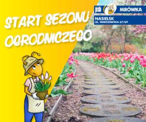start sezonu ogrodniczego 300x251 Aktualności